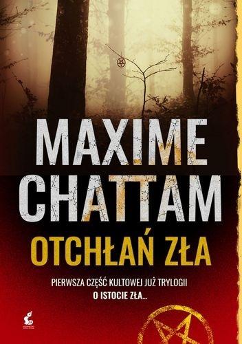 Maxime Chattam- Otchłań zła