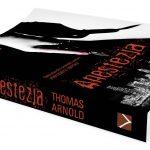 Zapowiedź: nowe wydanie Anestezji Thomasa Arnolda