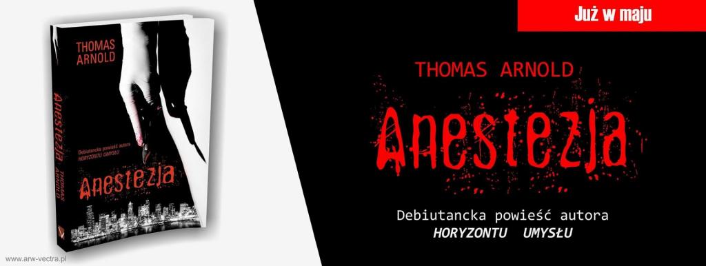 Anestezja-1-1024x386 Zapowiedź: nowe wydanie Anestezji Thomasa Arnolda