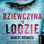 Robert Bryndza- Dziewczyna w lodzie
