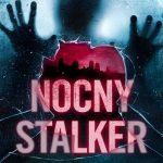 Robert Bryndza- Nocny stalker