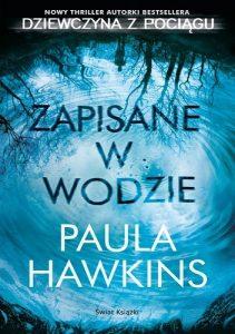 zapisane-w-wodzie-211x300 Paula Hawkins- Zapisane w wodzie