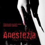 Thomas Arnold- Anestezja (nowe wydanie)