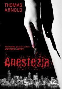 anestezja-211x300 Thomas Arnold- Anestezja (nowe wydanie)