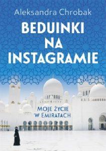 beduinki-na-instagramie-211x300 Aleksandra Chrobak- Beduinki na Instagramie. Moje życie w Emiratach