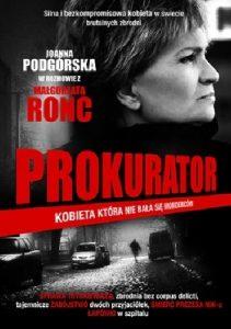 ronc-211x300 Joanna Podgórska, Małgorzata Ronc- Prokurator. Kobieta, która nie bała się morderców