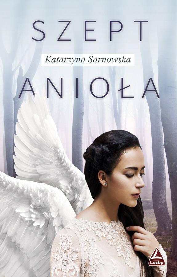 Katarzyna Sarnowska- Szept anioła
