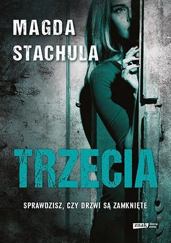 Magda Stachula- Trzecia
