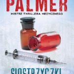 Michael Palmer- Siostrzyczki
