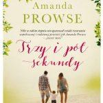 Amanda Prowse- Trzy i pół sekundy