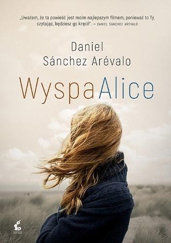 Daniel Sánchez Arévalo- Wyspa Alice