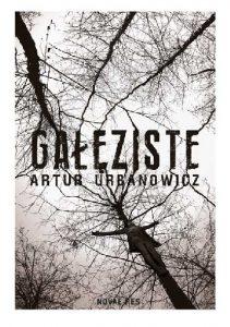 gałęziste-211x300 Artur Urbanowicz- Gałęziste