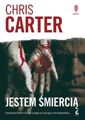 jestem-śmiercią Chris Carter- Jestem śmiercią
