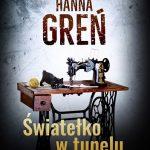 Hanna Greń- Światełko w tunelu. Polowanie na pliszkę.