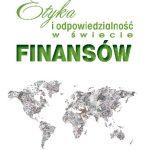 Paul Dembinski- Etyka i odpowiedzialność w świecie finansów