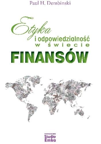 Etyka-i-odpowiedzialność-w-świecie-finansów Paul Dembinski- Etyka i odpowiedzialność w świecie finansów