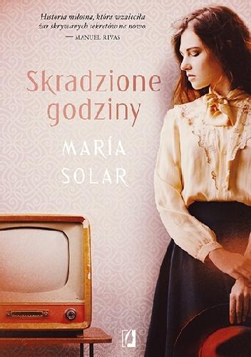 Maria Solar- Skradzione godziny [PRZEDPREMIEROWO]