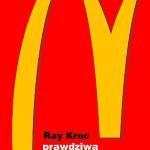 Ray Kroc- Prawdziwa historia McDonald's