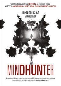 John Douglas, Mark Olshaker- Mindhunter