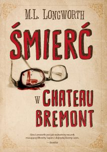 Chateau-Bremont_okładka-1-213x300 M.L. Longworth - Śmierć w Château Bremont  [ZAPOWIEDŹ]