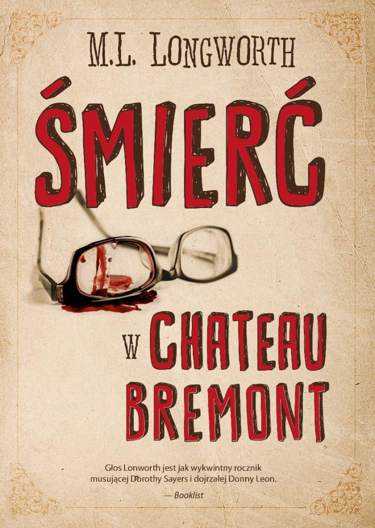 M.L. Longworth- Śmierć w Chateau Bremont
