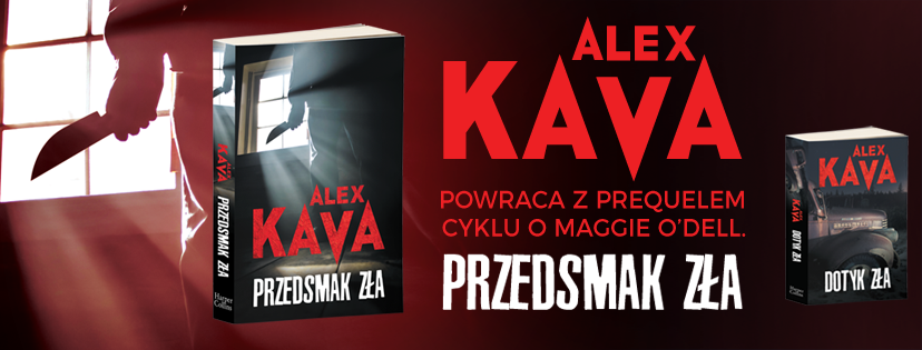 cover_KAVA Alex Kava- Przedsmak zła [ZAPOWIEDŹ]