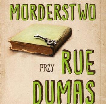 M.L. Longworth- Morderstwo przy Rue Dumas [ZAPOWIEDŹ]
