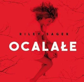 Riley Sager- Ocalałe