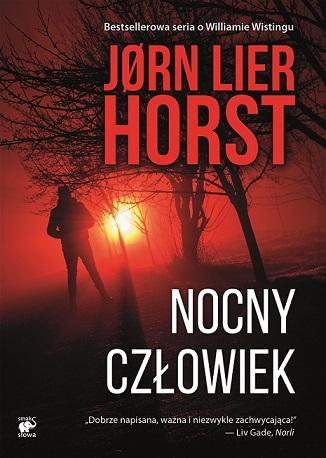 Jørn Lier Horst- Nocny  człowiek [PRZEDPREMIEROWO]