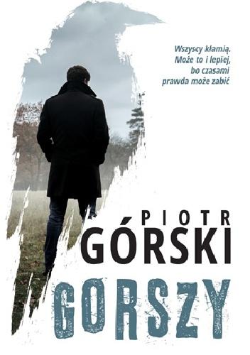 Piotr Górski- Gorszy