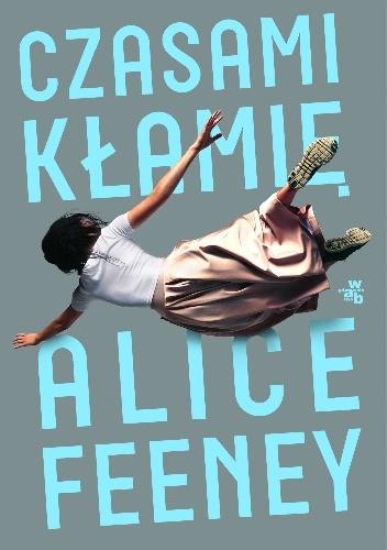 czasami-klamie Alice Feeney- Czasami kłamię