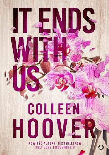 Colleen Hoover- It Ends with Us