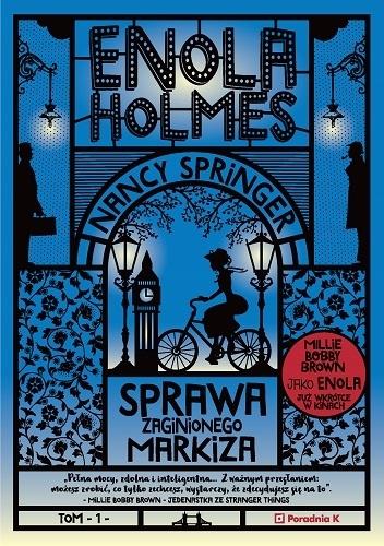 Nancy Springer- Enola Holmes. Sprawa zaginionego markiza