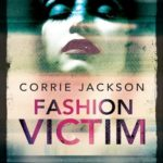 Corrie Jackson- Fashion victim