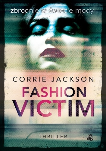 fashion Corrie Jackson- Fashion victim