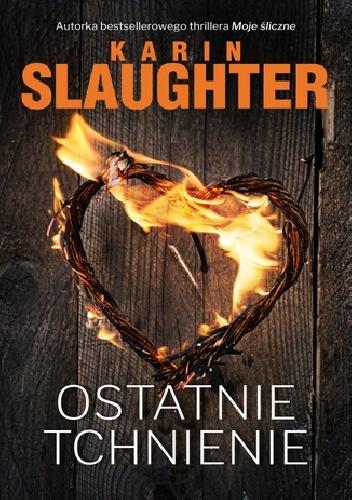 Karin Slaughter- Ostatnie tchnienie