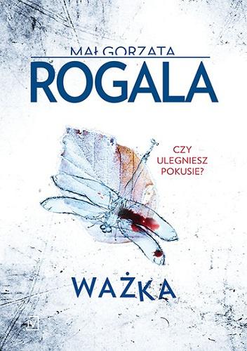 wazka Małgorzata Rogala- Ważka