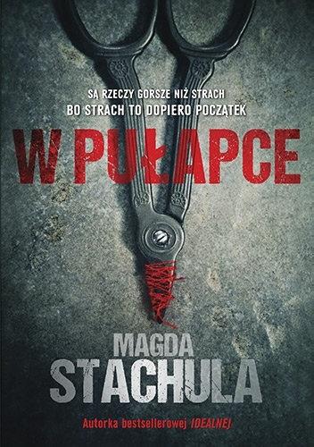 wpulapce Magda Stachula- W pułapce
