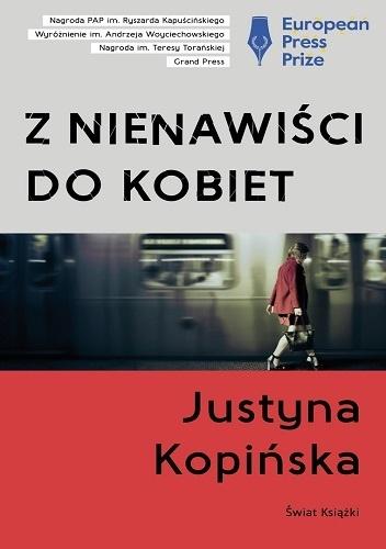 Justyna Kopińska- Z nienawiści do  kobiet