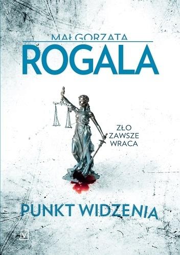 Małgorzata Rogala- Punkt widzenia