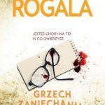 Małgorzata Rogala- Grzech zaniechania