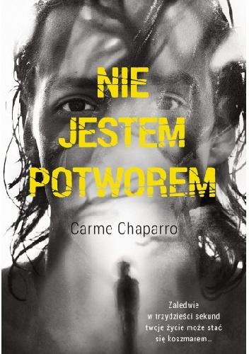 Carme Chaparro- Nie jestem potworem [PRZEDPREMIEROWO]