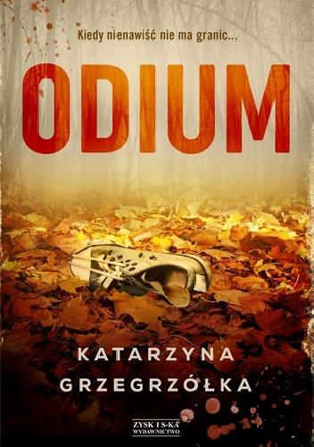 Katarzyna Grzegrzółka- Odium