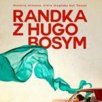 Agnieszka Lingas-Łoniewska- Randka z Hugo Bosym [PRZEDPREMIEROWO]