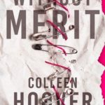 Colleen Hoover- Without Merit