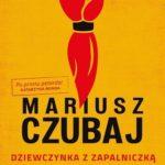 Mariusz Czubaj- Dziewczynka z zapalniczką