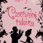 Kerstin Gier- Czerwień rubinu
