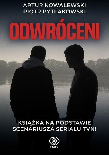 Piotr Pytlakowski, Artur Kowalewski- Odwróceni [PRZEDPREMIEROWO]