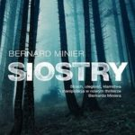 Bernard Minier- Siostry