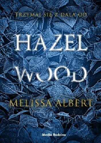 hazel-wood Melissa Albert- Hazel Wood